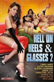 Hell on Heels & Glasses 2
