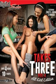 It Takes Three 4: All Girl Edition
