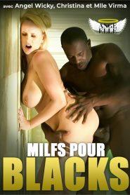 Milfs pour blacks